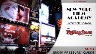 Under Pressure - Music Video with Rolling Stone Magazine - New York Film Academy NYFA