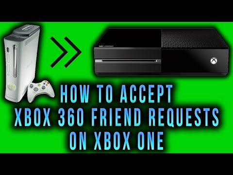 Xbox One - How To Accept Xbox 360 Friend Requests