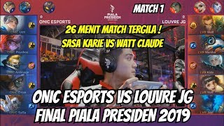 FINAL ONIC ESPORTS VS LOUVRE JG PIALA PRESIDEN ESPORTS | MATCH 1 MOBILE LEGENDS