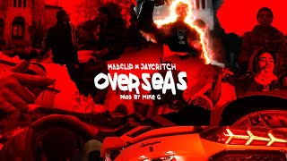 Mike G x Mad Clip x Jay Critch - Overseas (Official Music Video)