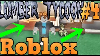 Lumber Tycoon 2 - Ways to Make More Money (Lumber) #4 /Roblox-English