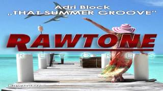 "Adri Block   -  ""That Summer Groove"""