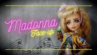 Custom MADONNA OOAK Doll REPAINT - Face-Up Process - Dress You Up