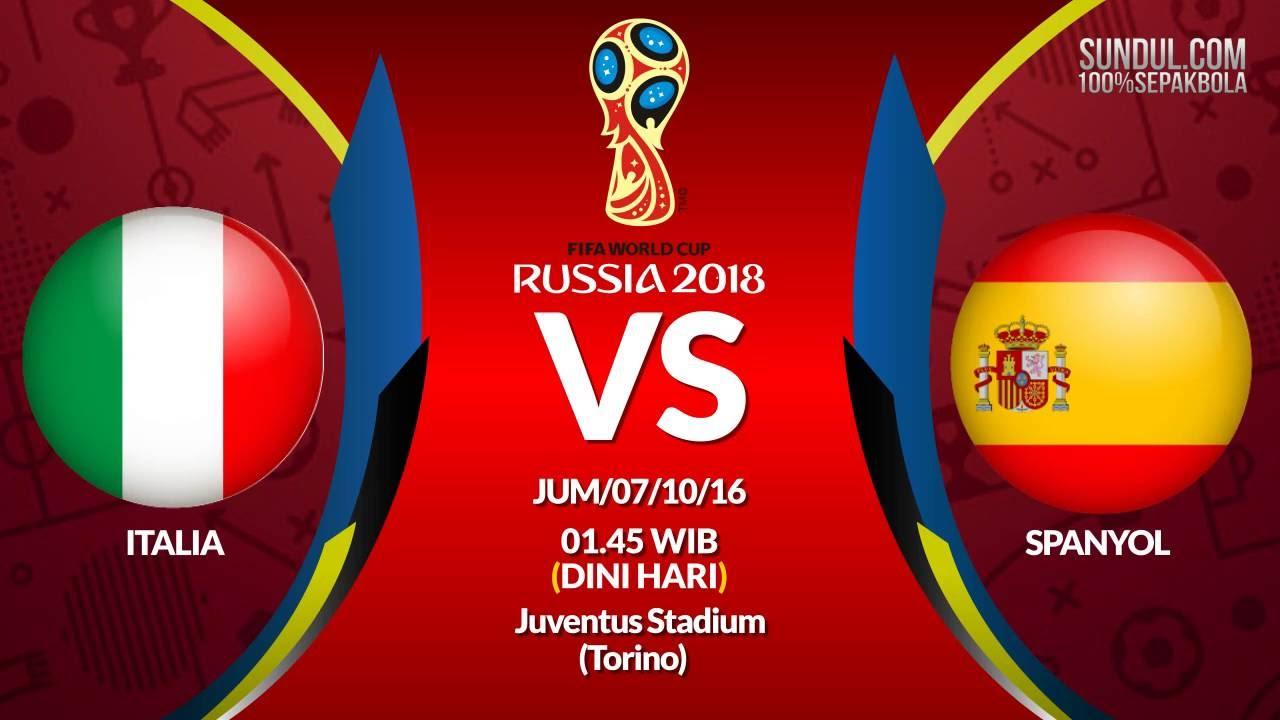 PREDIKSI KUALIFIKASI PIALA DUNIA 2018 ITALIA VS SPANYOL