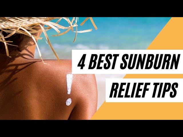 4 Best Sunburn Relief Tips (Healthy Tips)