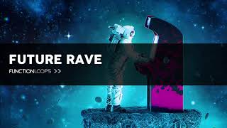 Future Rave Sample Pack - Royalty-Free Loops, One-Shots & MIDI Files