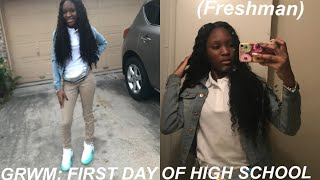 GRWM: FIRST DAY OF SCHOOL (freshman year)