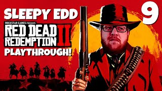 RED DEAD REDEMPTION 2 LIVE PLAY THROUGH! EP 9!