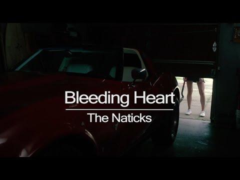 The Naticks - Bleeding Heart