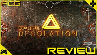 BEAUTIFUL DESOLATION Review