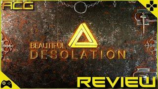 BEAUTIFUL DESOLATION Review