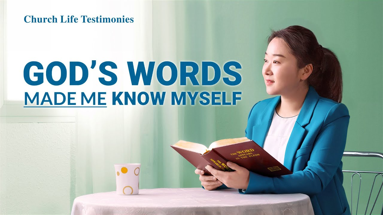 "2020 Christian Testimony Video   ""God's Words Made Me Know Myself""   A True Christian Story"