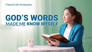 "2020 Christian Testimony Video | ""God's Words Made Me Know Myself"" 