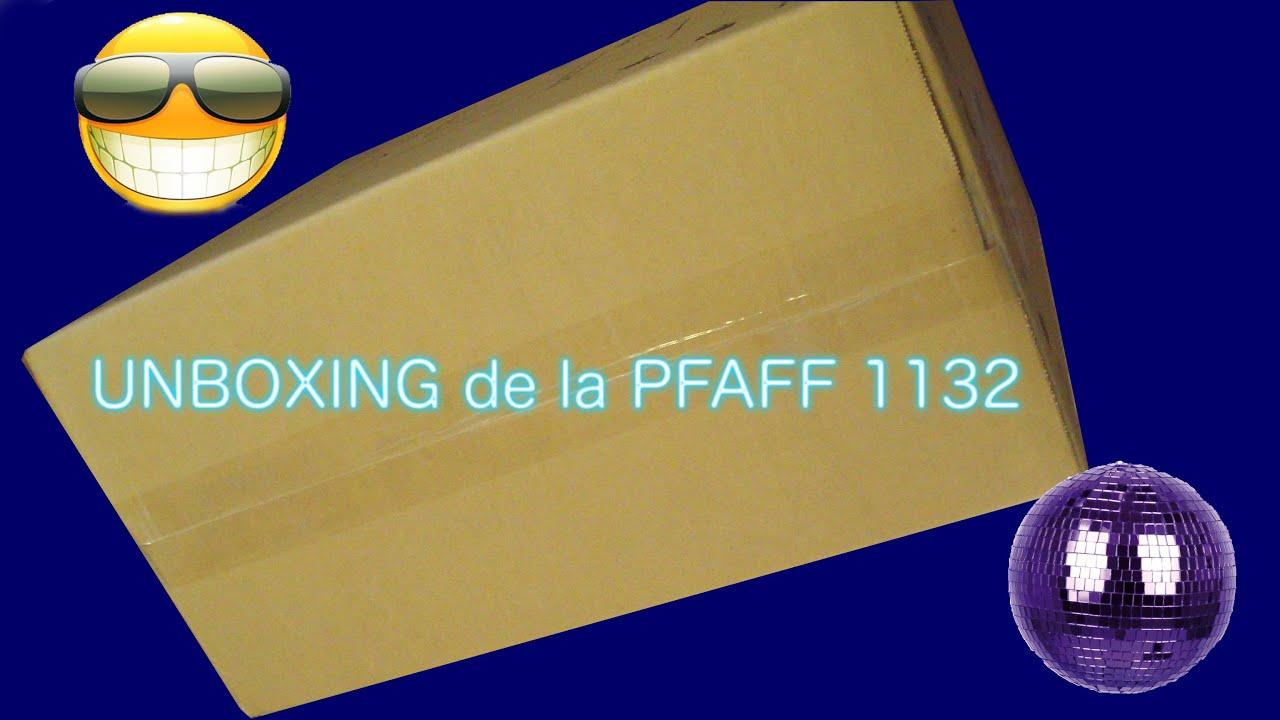 unboxing pfaff hobby 1132 comment choisir sa machine. Black Bedroom Furniture Sets. Home Design Ideas