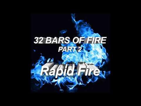 Rapid Fire: 32 Bars Of Fire (Part 2)