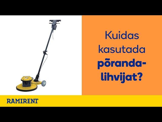 Põrandalihvmasina kasutusvideo