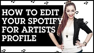 How to Edit Your Spotify for Artists Profile (Change Avatar, Banner, About Section & More)