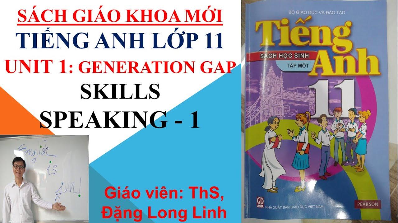 Tiếng Anh lớp 11 (SGK mới) – Unit 1: Generation gap – Skills – Speaking – 1