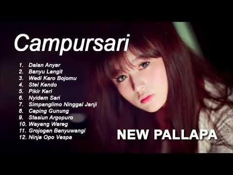 New Pallapa Dangdut Campursari Koplo Campuran PIlihan