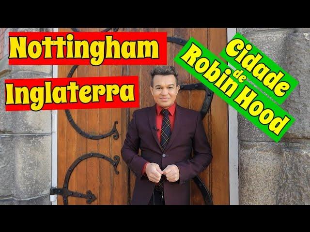 Conheça cidade de Nottingham e a floresta de Sherwood da Inglaterra