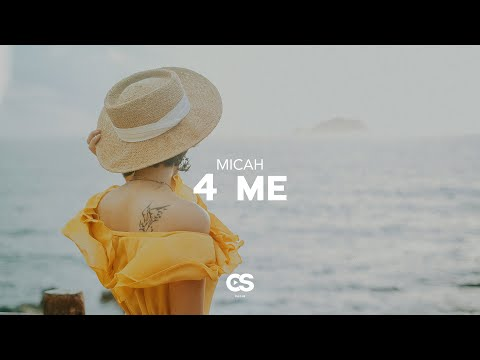 Micah - 4 Me