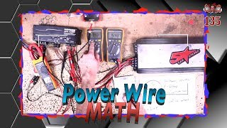 Power wire Math Car Stereo Talk Episode 135