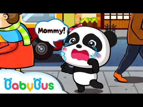 Baby Panda Gets Lost and Cries | Learn What to do When Kids Get Lost | BabyBus
