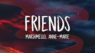 Marshmello & Anne-Marie - FRIENDS (Lyrics) MP3