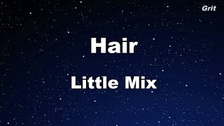Hair - Little Mix Karaoke【No Guide Melody】