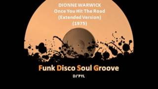 Download DIONNE WARWICK - Once You Hit The Road (Extended Version) (1975) MP3 song and Music Video