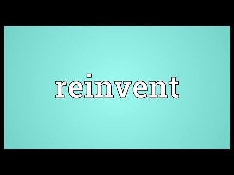 Reinvent Meaning