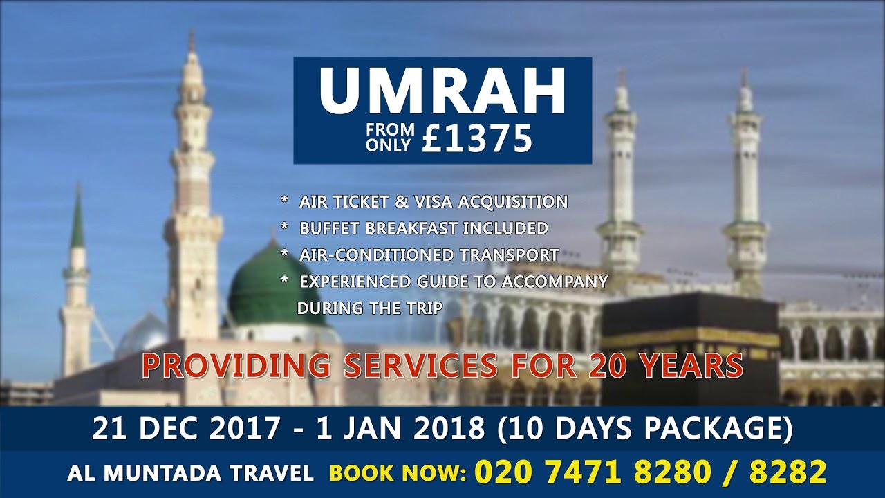 Cost Of Umrah Visa Fees 2019 2020: 21 Dec 2017 - 1 Jan 2018