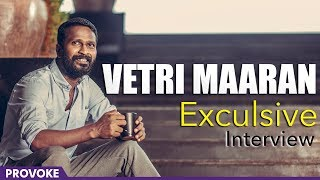 Vetrimaaran Exclusive interview | Vada Chennai | Provoke TV