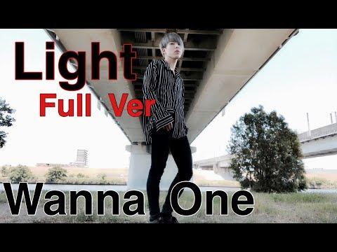 Wanna One ( 워너원 ) - ' 켜줘 ( Light ) ' Full Dance Cover
