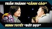 Trấn Thành 'cảnh cáo' Minh Tuyết 'bớt dẹo' vì đạo diễn Hoàng Nhật Nam đã có vợ - Ca Sĩ Thần Tượng #1