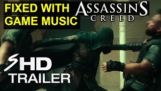 Assassin's Creed Movie Trailer - FIXED WITH GAME SOUNDTRACK (HD) 2016