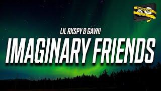 Bangers Only, lil rxspy, & gavn! - Imaginary Friends (Lyrics)