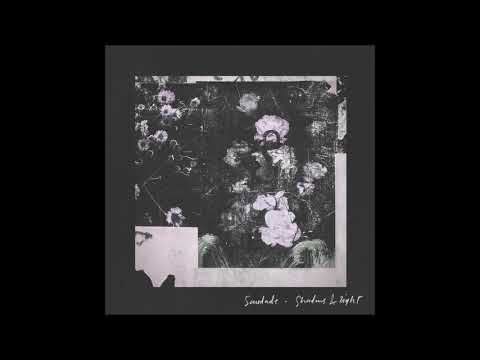 Saudade – Shadows & Light (Feat. Chelsea Wolfe & Chino Moreno)