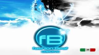 Colectivo Fashion Beat - Intro Vol. 10 ★★★★★©Djs Productores Mexico Reggaeton 2012 ®™
