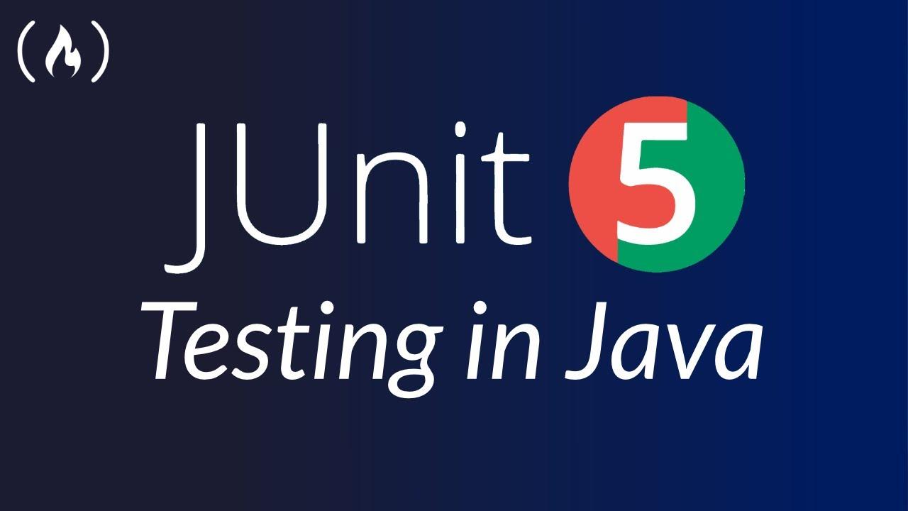 Java Testing - JUnit 5 Crash Course