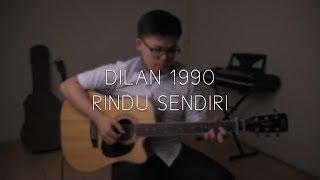 OST DILAN 1990 Rindu Sendiri - Iqbaal Ramadhan (Fingersyle Version) - - - - - - - - - - Cover by Jonathan Hanslim Find me on instagram ...