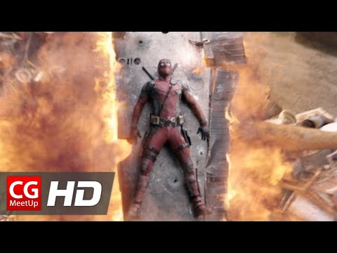 Deadpool VFX Breakdown | CGMeetup
