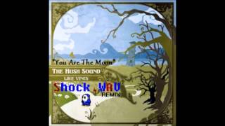 You Are The Moon (Shock.WAV Remix)