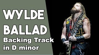 Wylde Ballad Guitar Backing Track in Dm