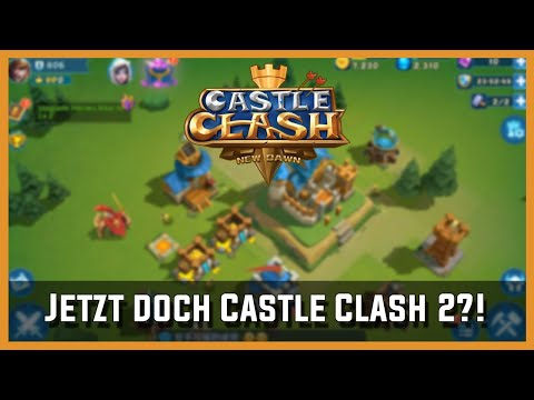 Jetzt Doch Castle Clash 2?! + Download | Castle Clash New Dawn