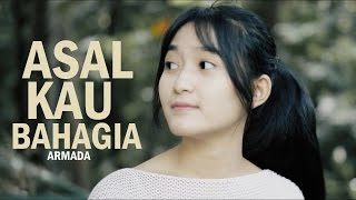 Armada - Asal Kau Bahagia (Bintan Radhita, Andri Guitara) cover