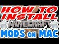 How to Install Minecraft Mods for MAC : Apple Tutorial