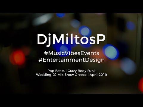 Wedding DJ Music Mix - Pop Beats   Dj Miltos P   April 2019