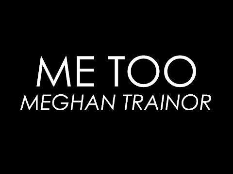 Me Too - Meghan Trainor (Lyrics) - YouTube