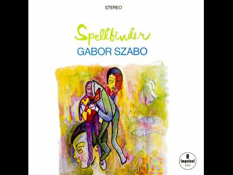 GABOR SZABO......SPELLBINDER
